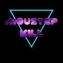 MoustepKill